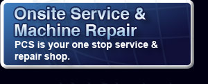 Onsite Service and Machine Repair